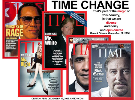 Louis Farrakhan, Ann, Coulter, David, Duke, Rick, Warren, Barack, Obama, President, Time Magazine, Cover, Change